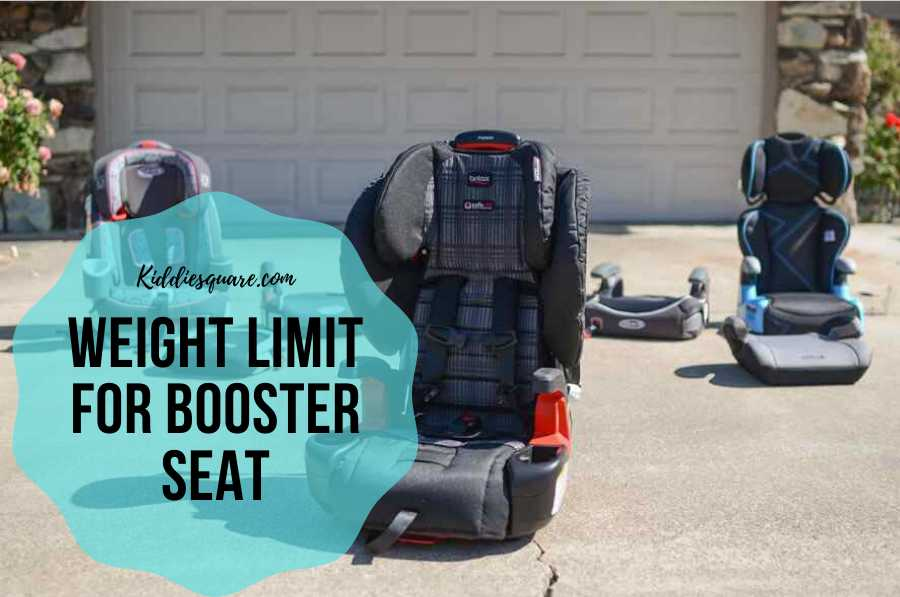 What Is The Weight Limit For Booster, What Is Weight Limit For Car Seat