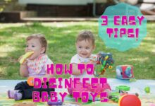 Photo of How To Disinfect Baby Toys: 3 Simple and Cost-effective Tips