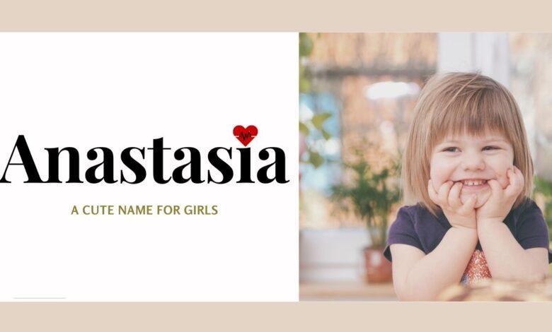 middle names for Anastasia