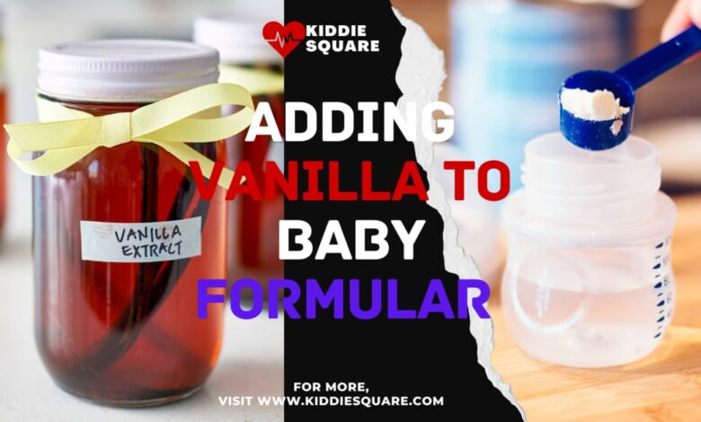 can i add vanilla extract to baby formula