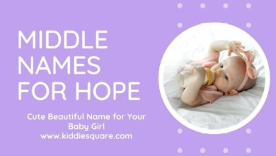 Photo of 120 Middle Names for Hope – Cute Name for Baby Girl