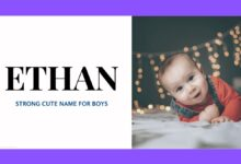 Photo of 120 Good Middle Names for Ethan – For Your Strong Cute Boy.