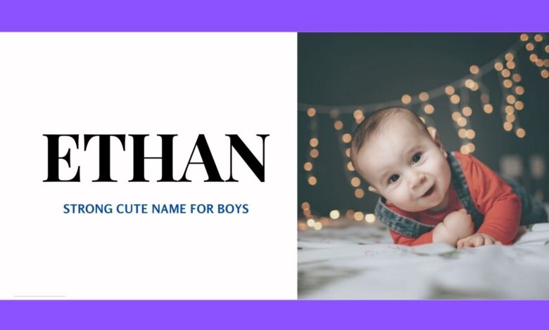 middle names for Ethan