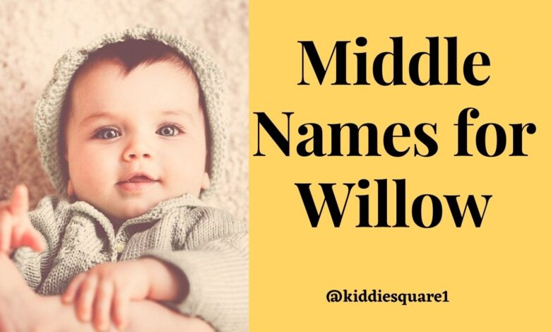 Middle Names for Willow