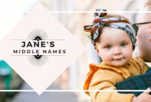 Photo of The Best 120 Middle Names for Jane: Good Middle Name for Girls