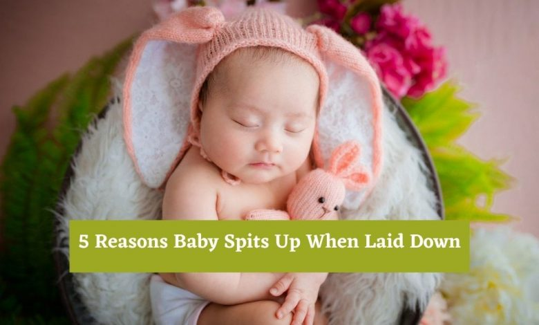 Baby Spits Up When Laid Down