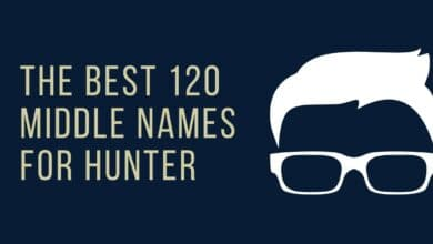 Photo of The Best 120 Middle Names for Hunter