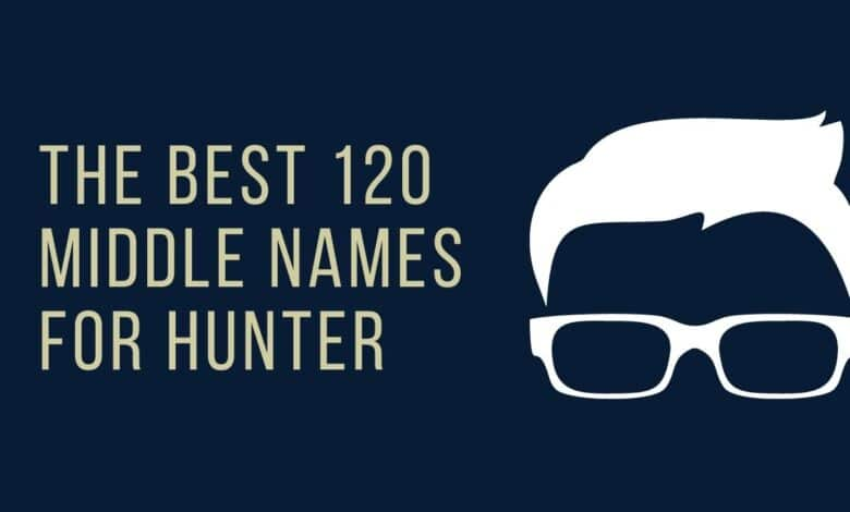 Middle Names for Hunter