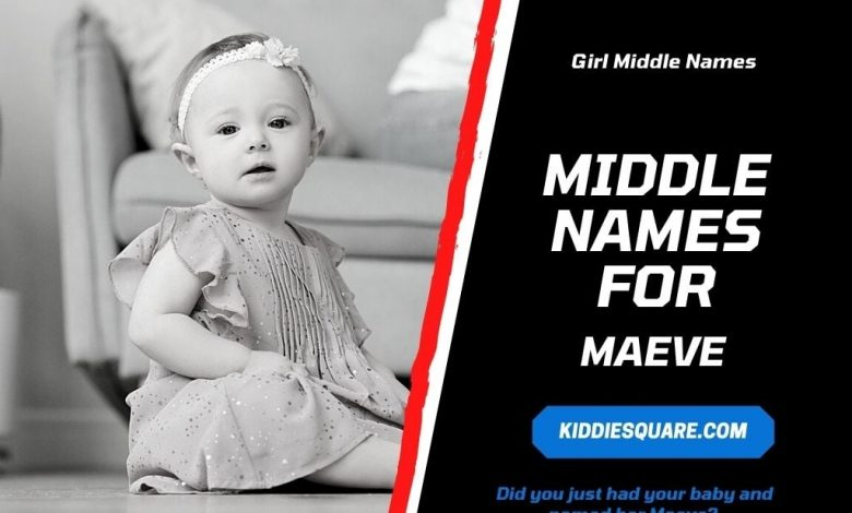 middle names for Maeve