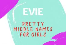 Photo of 161 Pretty Middle Names for Evie