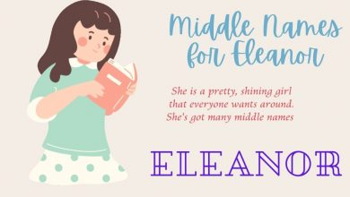 Photo of The Best 130 Middle Names for Eleanor