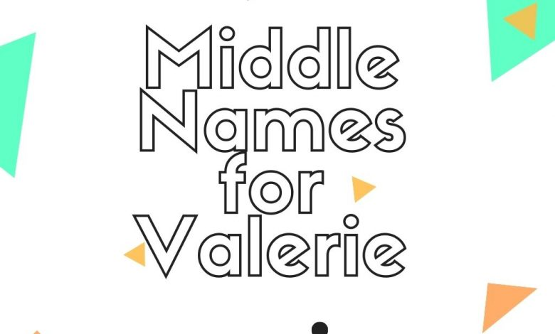 middle names for Valerie