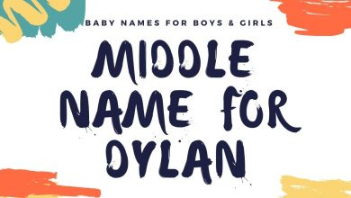 Photo of The Best 145 Middle Names for Dylan (Boy or Girl)