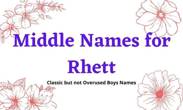 middle names for Rhett