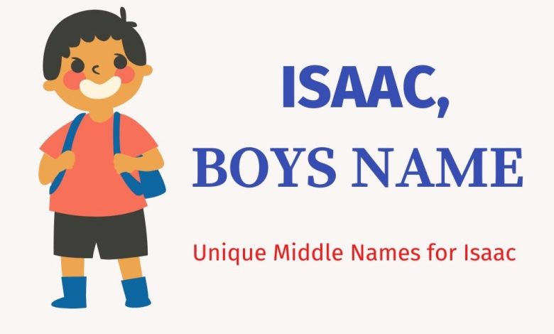 middle names for Isaac