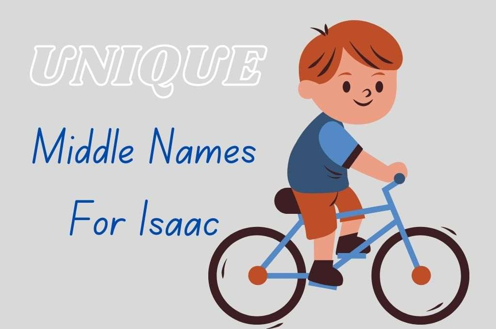 Nicknames for Isaac - middle names for Isaac