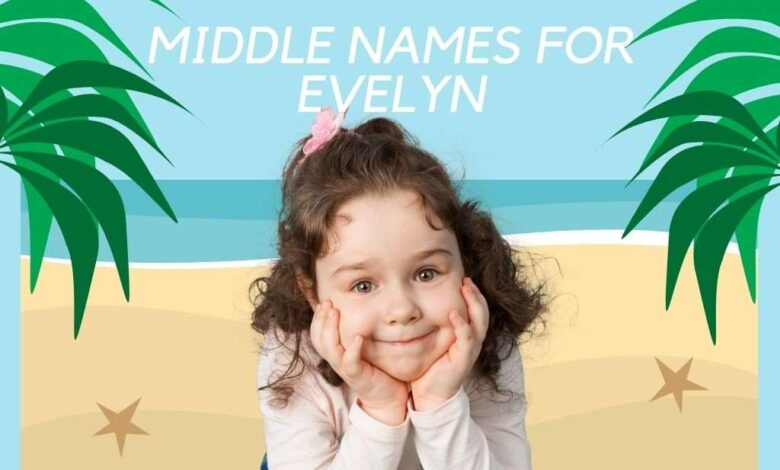 Middle Names for Evelyn
