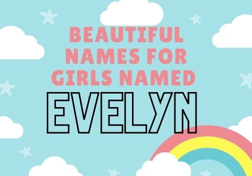 First Name for Middle Name Evelyn - Middle names for Evelyn